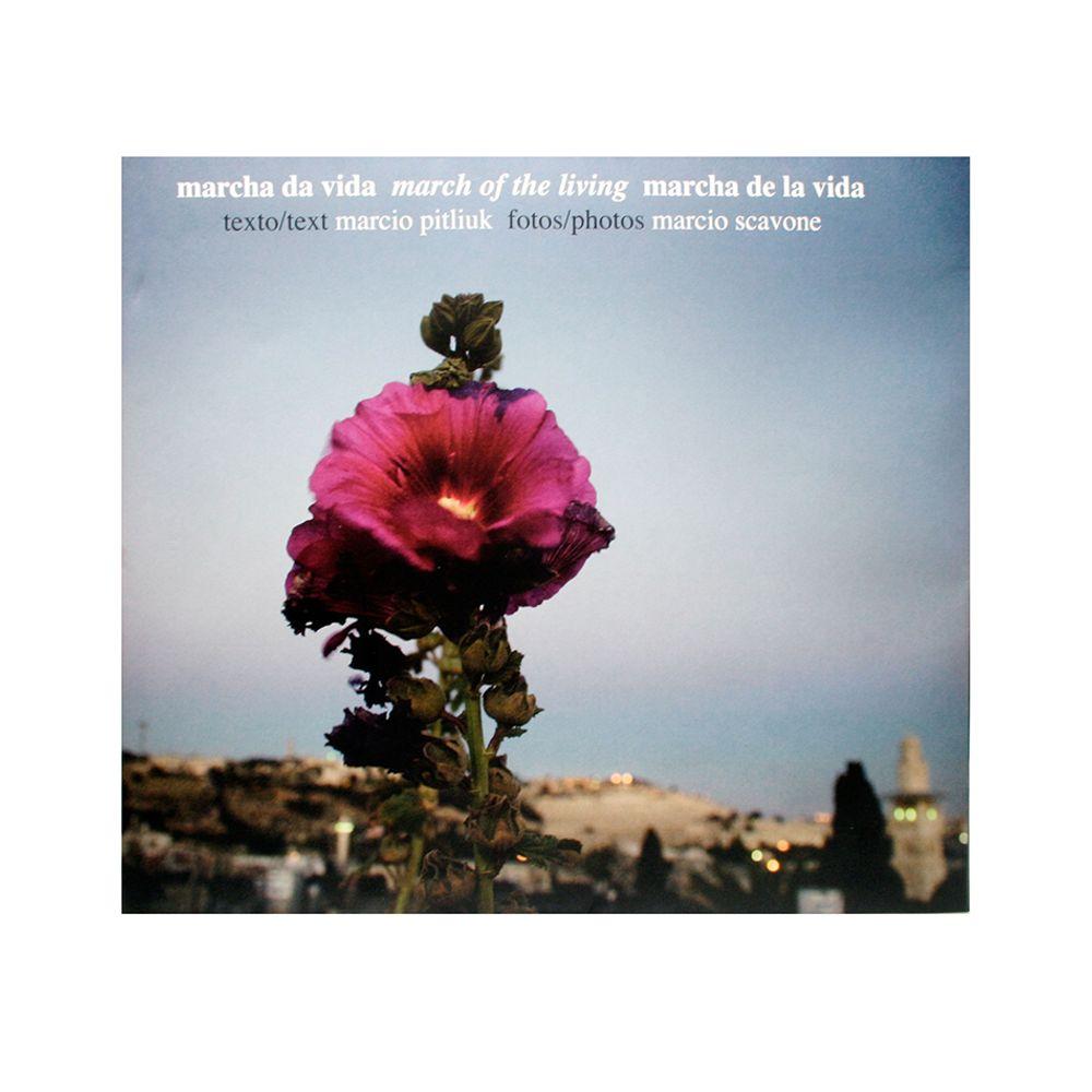 Marcha da Vida - Autor: Marcio Pitliuk e Fotógrafo: Marcio Scavone